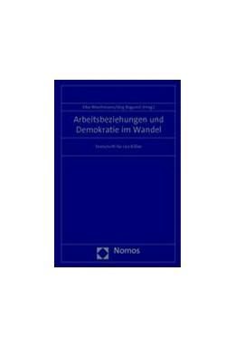Abbildung von Wiechmann / Bogumil (Hrsg.) | Arbeitsbeziehungen und Demokratie im Wandel | 2014 | Festschrift für Leo Kißler