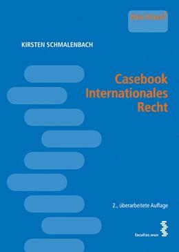 Abbildung von Schmalenbach | Casebook Internationales Recht | 2014