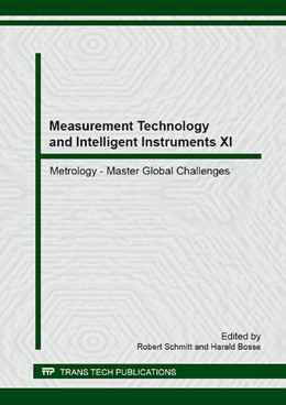 Abbildung von Schmitt / Bosse | Measurement Technology and Intelligent Instruments XI | 2014 | Selected, peer reviewed papers... | Volume 613