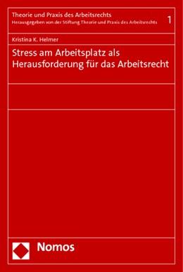 Abbildung von Helmer | Stress am Arbeitsplatz als Herausforderung für das Arbeitsrecht | 1. Auflage | 2014 | 1 | beck-shop.de