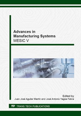 Abbildung von Aguilar Mart?n / Yag?e Fabra | Advances in Manufacturing Systems | 2014 | Selected, peer reviewed papers... | Volume 615