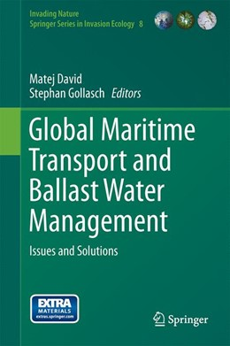 Abbildung von David / Gollasch | Global Maritime Transport and Ballast Water Management | 2014 | Issues and Solutions | 8