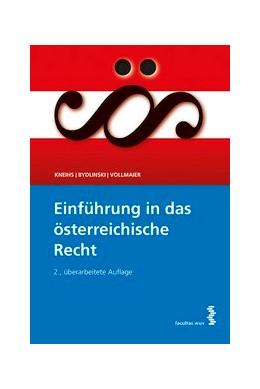Abbildung von Kneihs / Bydlinski / Vollmaier | Einführung in das österreichische Recht | 2014