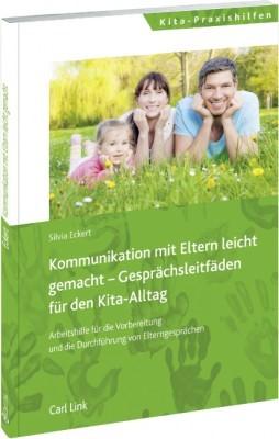 Abbildung von Eckert (Hrsg.) | Elternkommunikation leicht gemacht - Gesprächsleitfäden für den KiTa-Alltag | 2014