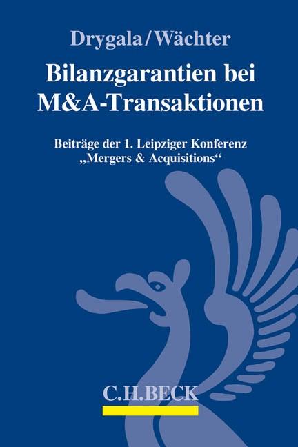 Bilanzgarantien bei M&A-Transaktionen   Drygala / Wächter, 2015   Buch (Cover)