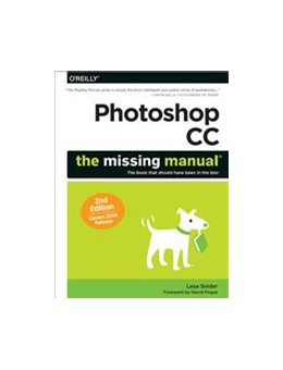 Abbildung von Lesa Snider | Photoshop CC: The Missing Manual | 2014 | Covers 2014 release