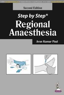 Abbildung von Kumar   Step by Step: Regional Anaesthesia   2014