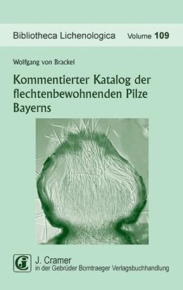 Abbildung von Kommentierter Katalog der flechtenbewohnenden Pilze Bayerns | 2014 | 109