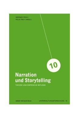 Abbildung von Früh / Frey   Narration und Storytelling. Theorie und empirische Befunde   1. Auflage   2014   10   beck-shop.de