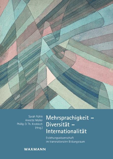 Abbildung von Rühle / Müller / Knobloch | Mehrsprachigkeit – Diversität – Internationalität | 2014