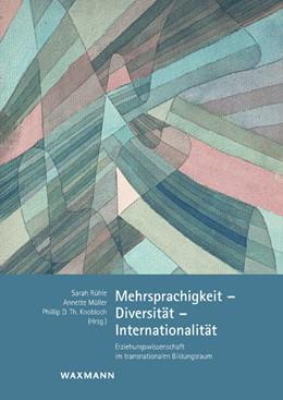 Abbildung von Rühle / Müller | Mehrsprachigkeit – Diversität – Internationalität | 1. Auflage | 2014 | beck-shop.de