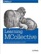 Abbildung von Jo Rhett   Learning MCollective   2014