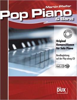Abbildung von Pop Piano & Band incl.CD | 2007 | Original Kompositionen für Sol...