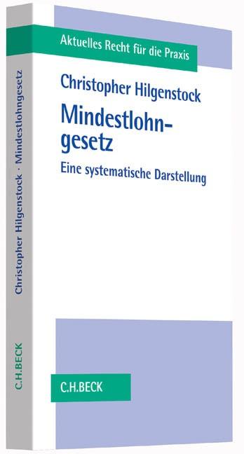 Das Mindestlohngesetz | Hilgenstock, 2014 | Buch (Cover)