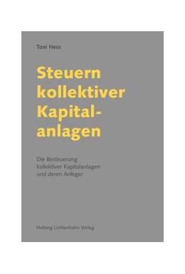 Abbildung von Hess | Steuern kollektiver Kapitalanlagen | 2015 | Die Besteuerung kollektiver Ka...