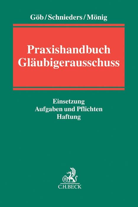 Praxishandbuch Gläubigerausschuss | Göb / Schnieders / Mönig, 2016 | Buch (Cover)