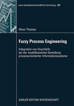 Abbildung von Thomas | Fuzzy Process Engineering | 2009 | 2009 | Integration von Unschärfe bei ...