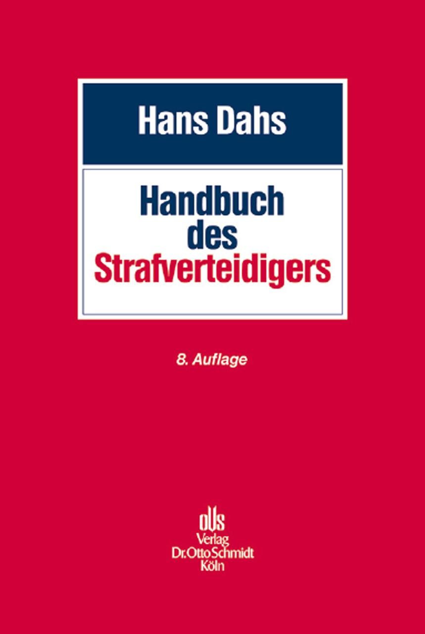 Handbuch des Strafverteidigers | Dahs | 8., neu bearbeitete und erweiterte Auflage, 2014 | Buch (Cover)