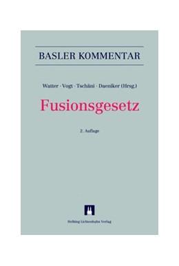 Abbildung von Watter / Vogt | Fusionsgesetz: FusG | 2. Auflage | 2015 | beck-shop.de