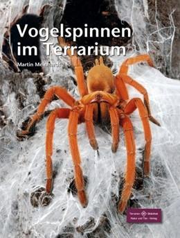 Abbildung von Meinhardt | Vogelspinnen im Terrarium | 3. Auflage | 2016
