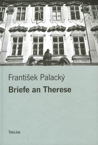 Abbildung von Palacký | Briefe an Therese | 2004