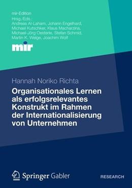 Abbildung von Richta | Organisationales Lernen als erfolgsrelevantes Konstrukt im Rahmen der Internationalisierung von Unternehmen | 2012 | 2012