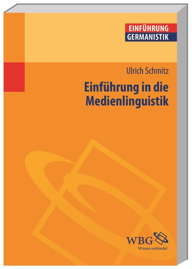 Abbildung von Schmitz | Einführung in die Medienlinguistik | 2015