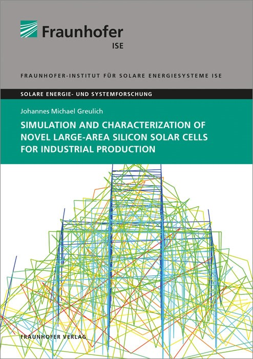 Abbildung von Greulich /  | Simulation and Characterization of Novel Large-Area Silicon Solar Cells for Industrial Production. | 2014