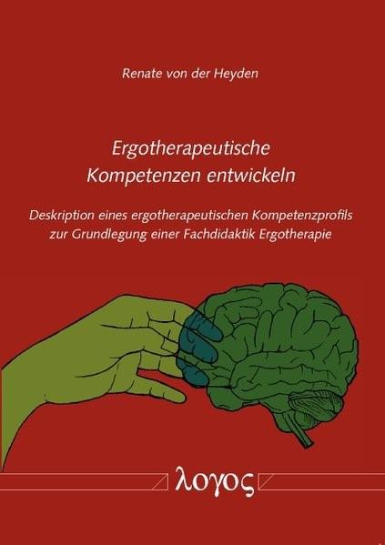 Abbildung von Heyden | Ergotherapeutische Kompetenzen entwickeln | 2014