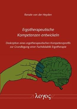 Abbildung von Heyden | Ergotherapeutische Kompetenzen entwickeln | 2014 | Deskription eines ergotherapeu...