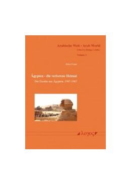 Abbildung von Douer | Ägypten - die verlorene Heimat | 2014 | Der Exodus aus Ägypten, 1947-1... | 1