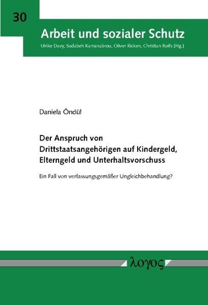Abbildung von Öndül | Der Anspruch von Drittstaatsangehörigen auf Kindergeld, Elterngeld und Unterhaltsvorschuss | 2014