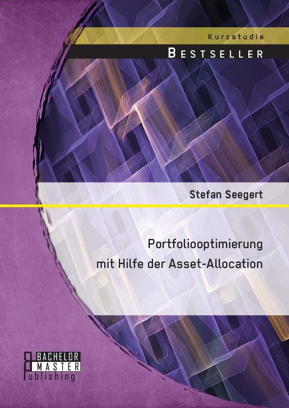 Abbildung von Seegert | Portfoliooptimierung mit Hilfe der Asset-Allocation | Erstauflage | 2014