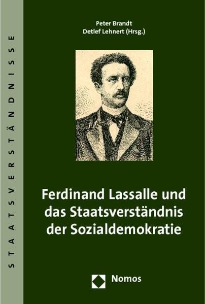 Ferdinand Lassalle und das Staatsverständnis der Sozialdemokratie | Brandt / Lehnert (Hrsg.), 2019 | Buch (Cover)