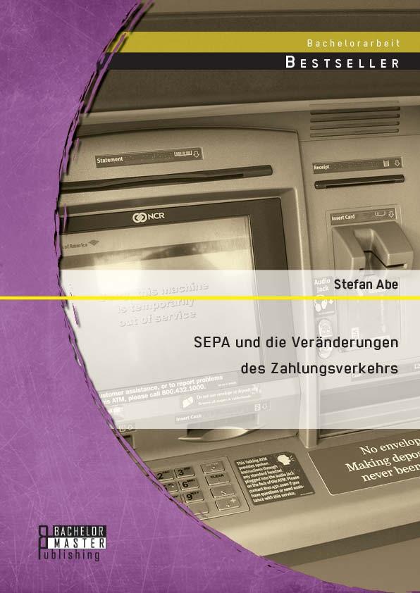 SEPA und die Veränderungen des Zahlungsverkehrs | Abe | Erstauflage, 2014 | Buch (Cover)