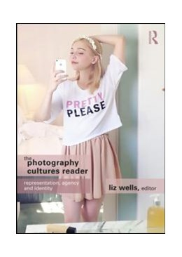 Abbildung von Wells | The Photography Cultures Reader | 2019 | Representation, Agency and Ide...