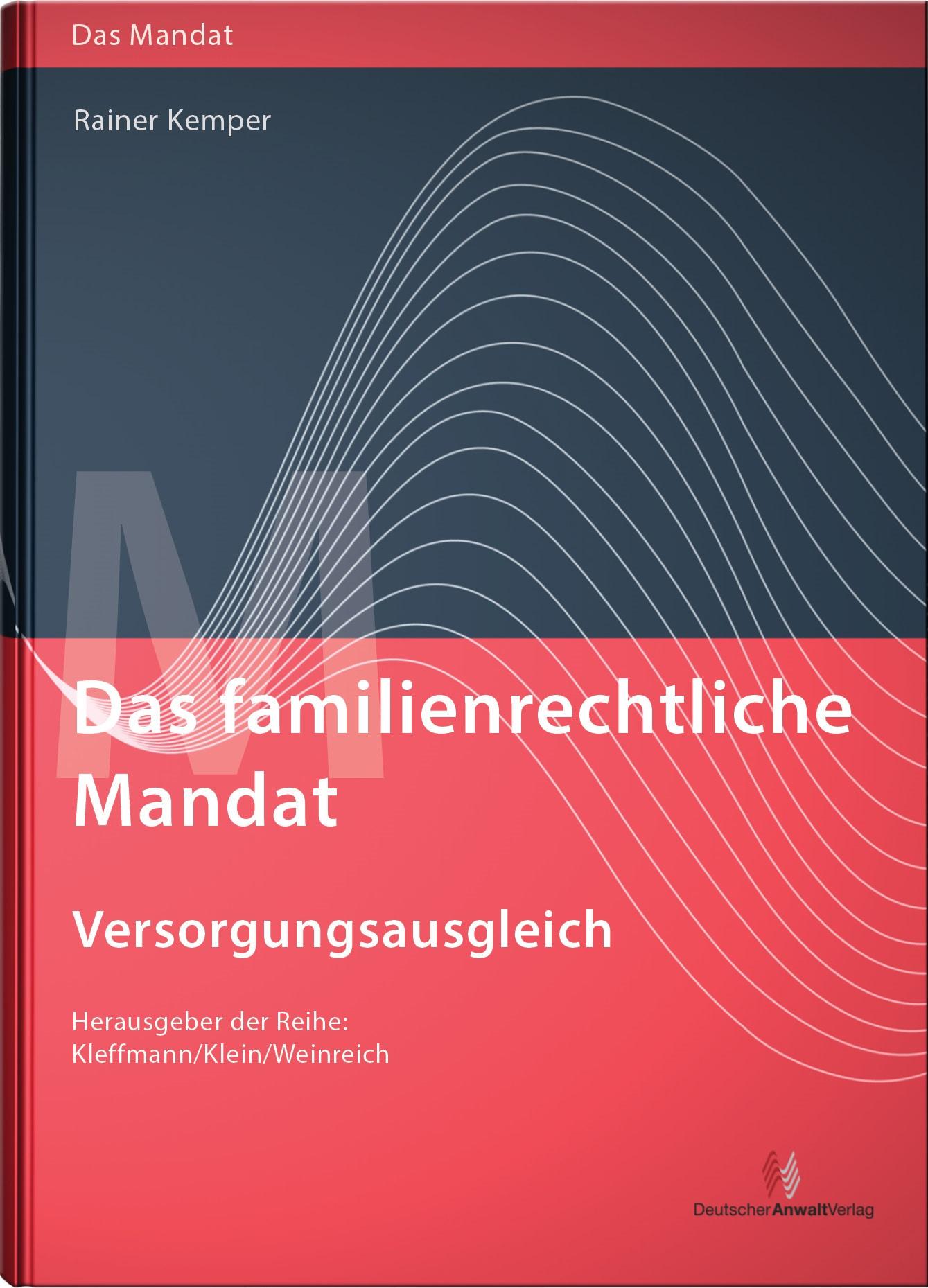 Abbildung von Kemper | Das familienrechtliche Mandat - Versorgungsausgleich | 2. Auflage | 2016