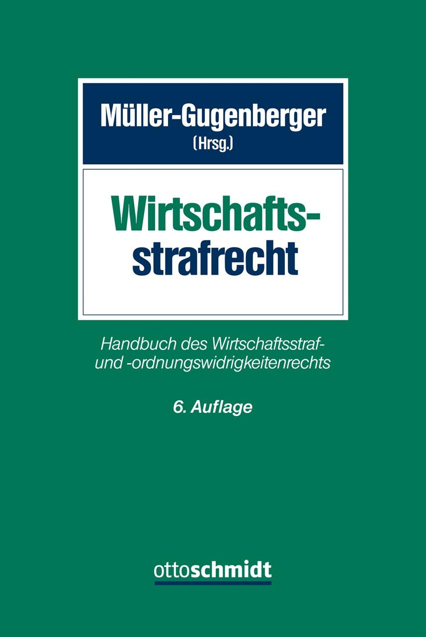 Wirtschaftsstrafrecht | Müller-Gugenberger (Hrsg.) | 6., neu bearbeitete und erweiterte Auflage, 2015 | Buch (Cover)