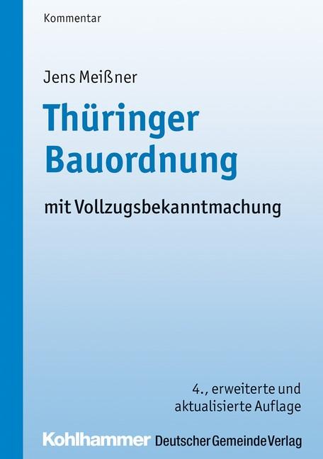 Abbildung von Meißner / Rusch / Budde   Thüringer Bauordnung   4., erweiterte und aktualisierte Auflage   2014