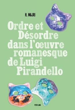 Abbildung von Majri | Ordre et désordre dans l'œuvre romanesque de Luigi Pirandello | 2014