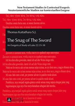 Abbildung von Kattathara | The Snag of The Sword | 2014 | An Exegetical Study of Luke 22... | 8