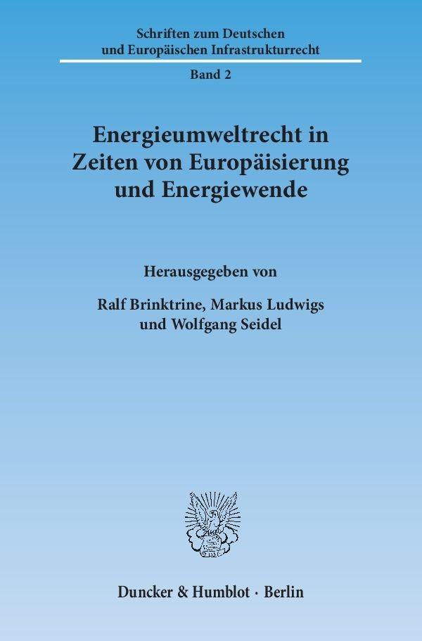 Abbildung von Brinktrine / Ludwigs / Seidel | Energieumweltrecht in Zeiten von Europäisierung und Energiewende | 2014
