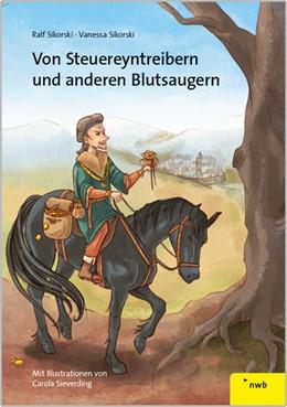Abbildung von Sikorski / Sikorski | Von Steuereyntreibern und anderen Blutsaugern | 1. Auflage | 2014 | beck-shop.de