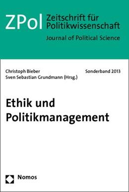 Abbildung von Bieber / Grundmann (Hrsg.)   Ethik und Politikmanagement   2014