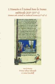 Abbildung von L'Humain et l'Animal dans la France médiévale (XIIe-XVe s.) | 2014
