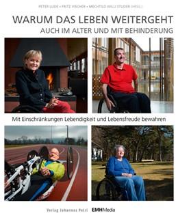 Abbildung von Lude / Willi Studer | Warum das Leben weitergeht auch im Alter und mit Behinderung | 1. Auflage | 2014 | beck-shop.de