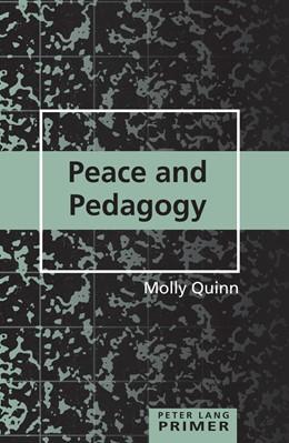 Abbildung von Quinn   Peace and Pedagogy Primer   2014   31