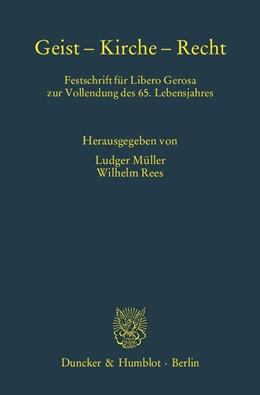 Abbildung von Müller / Rees   Geist – Kirche – Recht   2014   Festschrift für Libero Gerosa ...   62