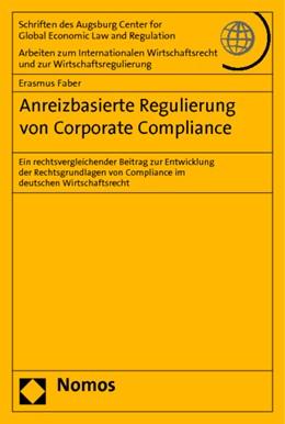 Abbildung von Faber | Anreizbasierte Regulierung von Corporate Compliance | 2014
