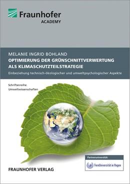 Abbildung von Bohland / | Optimierung der Grünschnittverwertung als Klimaschutzteilstrategie im Landkreis Mainz-Bingen. | 2014 | Einbeziehung technisch-ökologi...